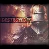 Destroyed™